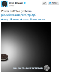 Oreo's 2013 Superbowl tweet when the lights went dark.